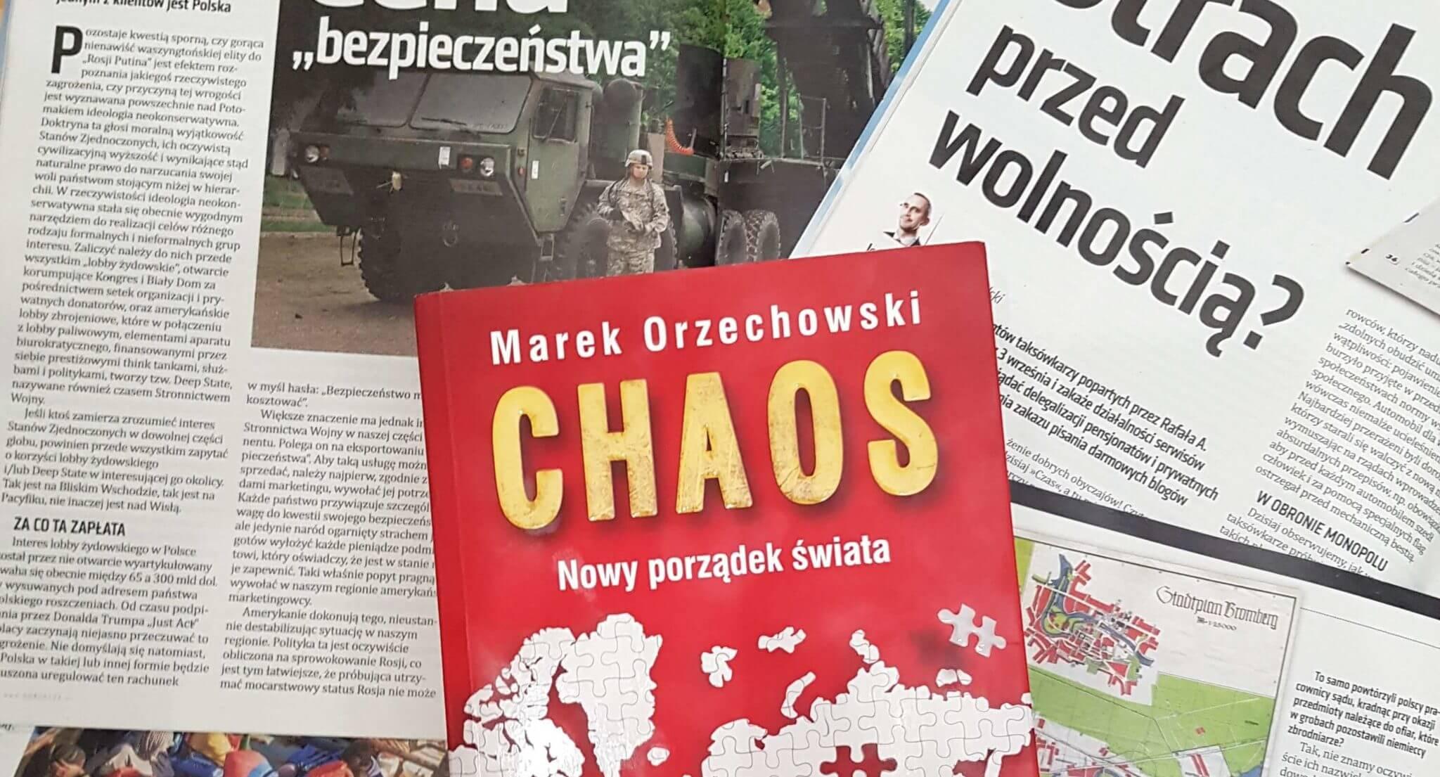 Chaos. Nowy porządek świata – reportaż Marka Orzechowskiego [recenzja]