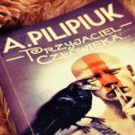 """""""Przyjaciel człowieka"""" Andrzej Pilipiuk [recenzja]"""